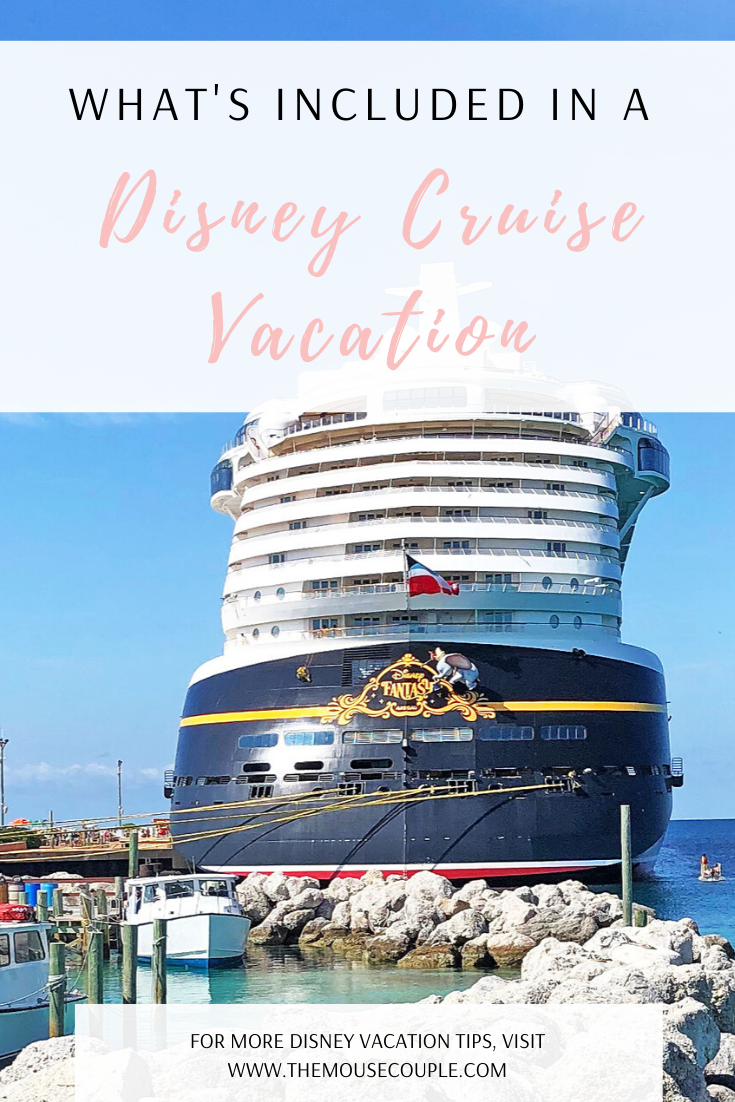what's included in a disney cruise